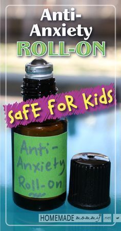 Anti-Anxiety Roll-on Using Essential Oils for Kids | http://www.homemademommy.net