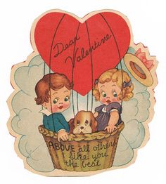 "Vintage ""above all others"" balloon-theme Valentine."