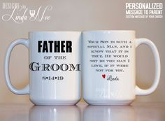 MUG ~ Personalized Father of the Groom Mug ~ Your son is such a special Man, and I know that it is true. He would not be the man I love if it were not for you ~ Father of the Groom ~ Father in Law Gift ~ Wedding Gift Mug ~ Personalized Father of the Groom Mug ~ Thank you for raising the Man of my Dreams ~ Father of the Groom ~ Father in Law Gift ~ Bridal Party Gift ~ Wedding Party Gift ~ Father of the Bride ~ Mother of the Groom ~ Coffee Mug ~ Mugs ~ Bridal Shower ~ Bride   Please include…