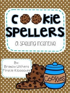 Cookie Spellers {A Spelling Incentive} Brand new in my store today and marked 50% off for the first 48 hours!