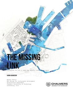 The Missing Link  Architecture Master Thesis Chalmers University of Technology