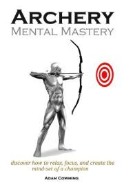 Control your untapped archery potential through your mind. Hit the bulls eye with the Archery Mental Mastery Program. know more about the program at http://archerytrainingreviewsbyanthony.com/