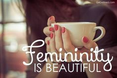 Femininity is Beautiful  Men want women to be feminine and not upstage or be better at manly things.
