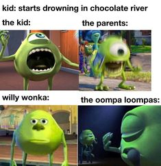Crazy Funny Memes, Really Funny Memes, Stupid Funny Memes, Funny Relatable Memes, Haha Funny, Hilarious, Funny Stuff, Willy Wonka, Mike Wazowski