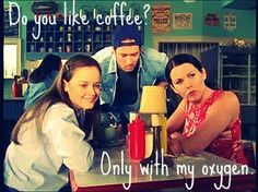 Gilmore Girls @Jamee Etheridge because it's gilmore girls @Kelsey Layman because it's coffee! lol