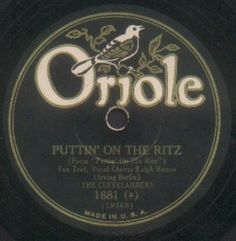 Vintage Oriole record label - Puttin' on the Ritz