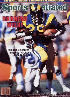 On the SI Cover: Eric Dickerson, Football, Los Angeles Rams Dallas Football, School Football, Sport Football, Football Pics, Football Players, Sports Memes, Sports Logos, Sports Illustrated Nfl