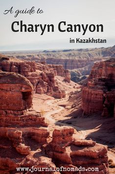 Everything you need to know about visiting Charyn Canyon in Kazakhstan, including how much it costs, how to get there from Almaty, where to stay, what to do and how to prepare. Travel and backpacking in Kazakhstan. Slow Travel, Asia Travel, Family Travel, Hiking Guide, Kazakhstan Travel, Travel Guides, Travel Hacks, Travel Tips, Travel Information