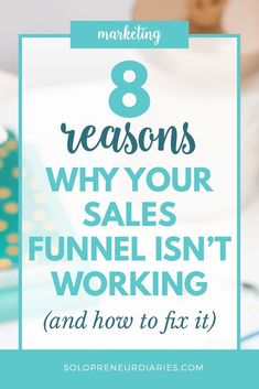 Sales funnel not working? Here are 8 common problems and tips to help you fix them. Sales Funnels for Beginners | Sales Funnel Tips | Sales Funnel Ideas Online Marketing Services, Sales And Marketing, Marketing Tools, Email Marketing, Content Marketing, Digital Marketing, Affiliate Marketing, Business Entrepreneur, Business Tips