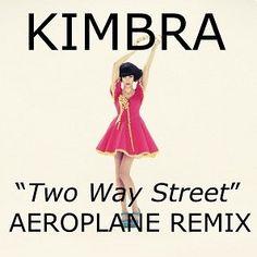 Pinning the best remix we've heard in days: Kimbra - Two Way Street (Aeroplane Remix)