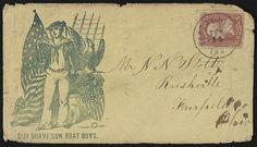 """[Civil War envelope showing Union sailor with American flag, with message """"Our brave gun boat boys""""]"""