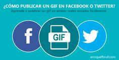 ¿Cómo publicar un gif en Facebook o Twitter?