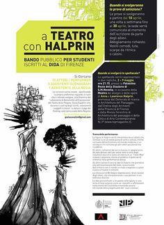 BANDO PUBBLICO PER STUDENTI DIDA #Firenze _A #teatro con #Halprin _ Università degli Studi di Firenze Si Cercano: 15 ATTORI / PERFORMER 3 ASSISTENTI SCENOGRAFI 1 ASSISTENTE ALLA REGIA #danza #architettura #movimento http://www.nipmagazine.it/blog/265/a-teatro-con-halprin