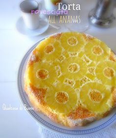 qualcosa di buono: Torta rovesciata all'ananas