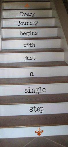 Yandow I love this but don't have stairs stair words! Vinyl Decals for stairs- choose your own quote or one of ours. or designs! Own Quotes, Wall Quotes, House Quotes, Life Quotes, Stair Quotes, Stairs Vinyl, Staircase Decals, Staircase Remodel, Wooden Stairs