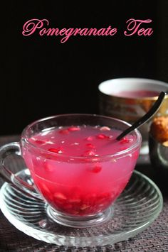 YUMMY TUMMY: Pomegranate Tea Recipe