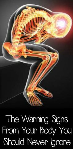 The Warning Signs From Your Body You Should Never Ignore ~ http://positivemed.com/2015/01/06/warning-signs-body-never-ignore/