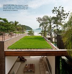 green roof design pictures ideas for home and city : Modern Beach House Design With Green Roof Design Ideas Beach View Roof Design, House Design, Studio Arthur Casas, Container Home Designs, Green Architecture, Architecture Design, Beach Condo, Beach House, Picture Design