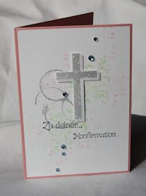 Polly kreativ: Jetzt sitze ich schon in der Kirche! - Gesegnet und Timeless Textures Stampin up Konfirmationskarte Confirmation Cards, Baptism Cards, Christian Cards, Holy Cross, First Communion, Stamping Up, Stampin Up Cards, Christening, Card Making