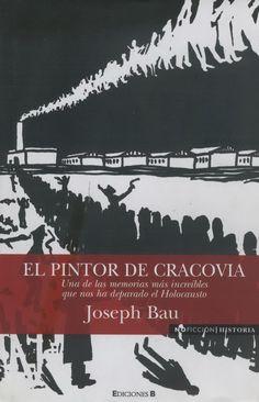 El Pintor de Cracovia by Joseph Bau