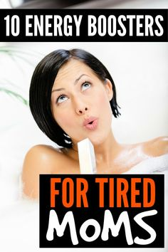 If you find yourself feeling tired and cranky each day, but don't have time for a nap, this list of 10 energy boosters for tired moms is JUST what you need!