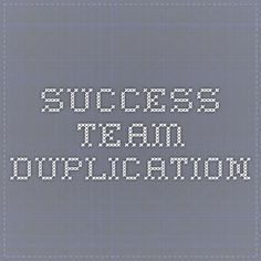 Success Team Duplication - We are live !