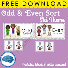 Free Math Center: Even or Odd Sort - Winter Skiing Theme from Selma Dawani on TeachersNotebook.com -  (13 pages)  - Teaching even and odd numbers can be a challenge sometimes and presenting the concept in different ways and using different materials can be helpful.   This printable is ready to go, just download, print, laminate and cut.