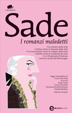 Marchese De Sade - I romanzi maledetti [repost]