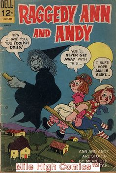 Vintage Dell Comic - Raggedy Ann & Andy - Kidnapped by Witch.