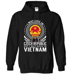 Live in Czech Republic Made in Vietnam T Shirts, Hoodies. Get it now ==► https://www.sunfrog.com/States/Live-in-Czech-Republic--Made-in-Vietnam-zvmbpasaxn-Black-Hoodie.html?41382