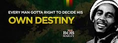 """Bob Marley: """"Every man got a right to decide his own destiny!"""" Artwork by: Osny Santos Netto https://www.facebook.com/photo.php?fbid=10151917201470757=a.10150780749595757.476461.117533210756=1_count=1=nf"""