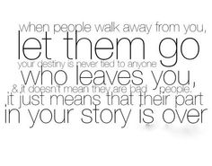 When people walk away...