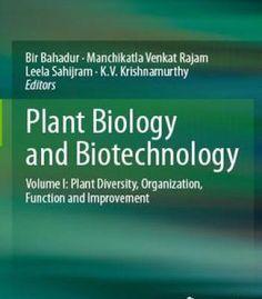 Plant Biology And Biotechnology: Volume I: Plant Diversity Organization Function And Improvement PDF