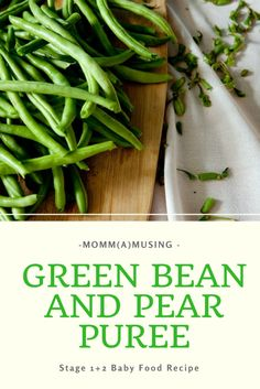 Pear and green bean puree baby food recipe green beans baby pear and green bean puree baby food recipe forumfinder Image collections