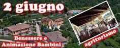 Ponte 2 Giugno 2015: Agriturismo in Umbria spendere poco e per bambini