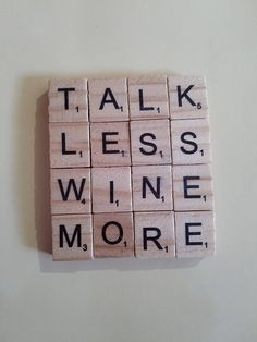 Take Aaron Burrs advice (sorta) and talk less, wine more! Celebrate the Broadway/wine enthusiast in your life with this custom coaster made from real Scrabble tiles! Contact me with questions or to request custom coasters. Scrabble Letter Crafts, Scrabble Coasters, Scrabble Ornaments, Scrabble Letters, Scrabble Tiles, Cork Coasters, Wooden Letters, Cork Crafts, Crafts To Do