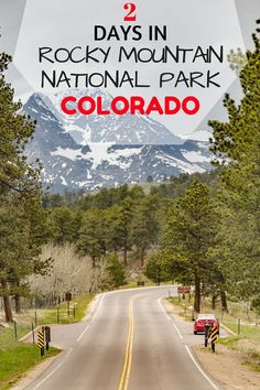Two Days Visiting Rocky Mountain National Park and Estes Park, Colorado