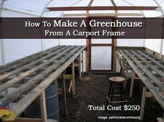 How To Make A Greenhouse From A Carport Frame