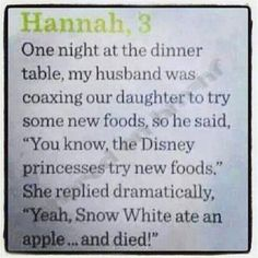 Hahaha! :) Silly Snow White, trying new foods and such. ;)