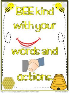 BEE kind with your words and actions New Classroom, Preschool Classroom, Classroom Themes, Classroom Organization, Kindergarten, Beginning Of The School Year, New School Year, Bee Bulletin Boards, Bee Quotes
