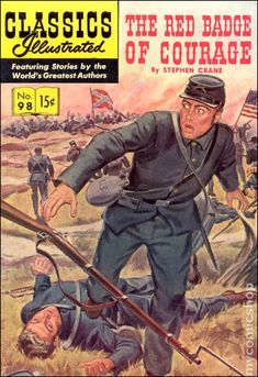 Classics Illustrated 098 The Red Badge of Courage (1952) comic books