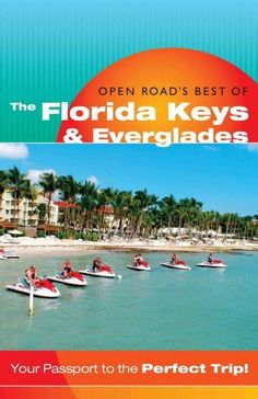 The Florida Keys and Everglades offers some of the best fishing, nightlife, and…