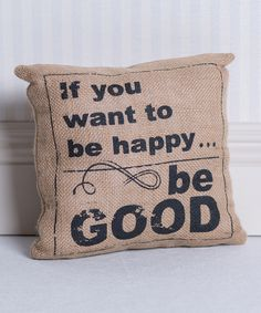 Look at this 'If You Want to Be Happy' Throw Pillow on #zulily today!