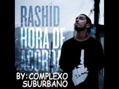 Rashid - Acendam as luzes. (+playlist)