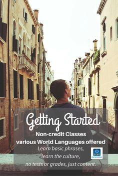 """""""Getting Started"""" is the first introductory level for our World Languages classes. A great way to experience 'just the basics' of a new language."""