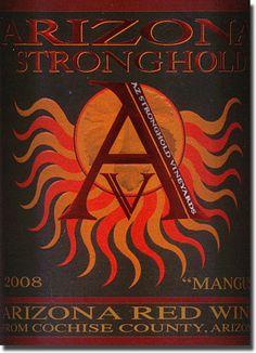 Arizona wine, in particular, Arizona Stronghold Vinyards