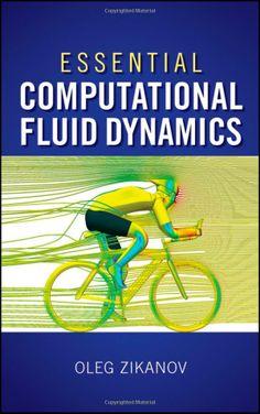 Essential Computational Fluid Dynamics - available on Dawsonera