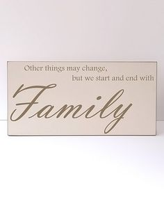 'Start and End With Family' Wall Sign #zulilyfinds