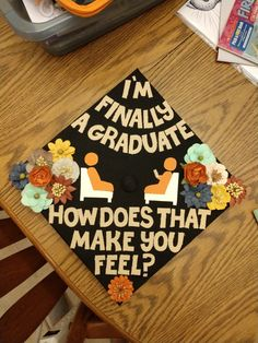 Made this cap for my cousin, shes graduating next week with her master's degree in counseling! I'm finally a graduate! How does that make you feel? Senior Graduation Quotes, Graduation Party Themes, Graduation Cap Designs, Graduation Photoshoot, Graduation Cap Decoration, Graduation Diy, Graduation Pictures, Grad Pics, Graduation Invitations
