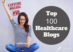 Capture Billing is proud to be listed as on of the Top 100 Healthcare Blogs on the internet with our Medical Billing and Coding Blog.